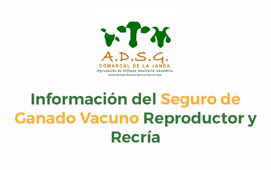 información del Seguro de Ganado Vacuno Reproductor