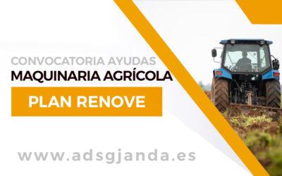 Nueva Convocatoria de Ayudas PLAN RENOVE Maquinaria Agrícola