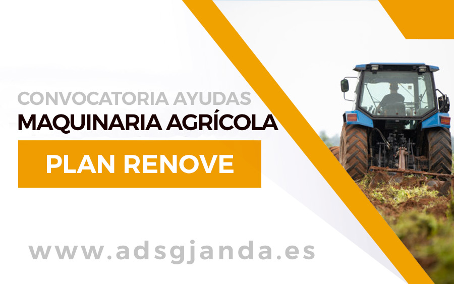 ayudas maquinaria agrícola plan renove