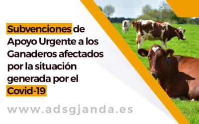 Subvenciones de Apoyo Urgente a los Ganaderos afectados por la situación generada por el Covid-19